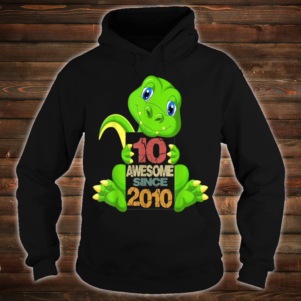 10th Birthday Awesome Sine 2010 Dinosaur 10 Years Old Shirt hoodie