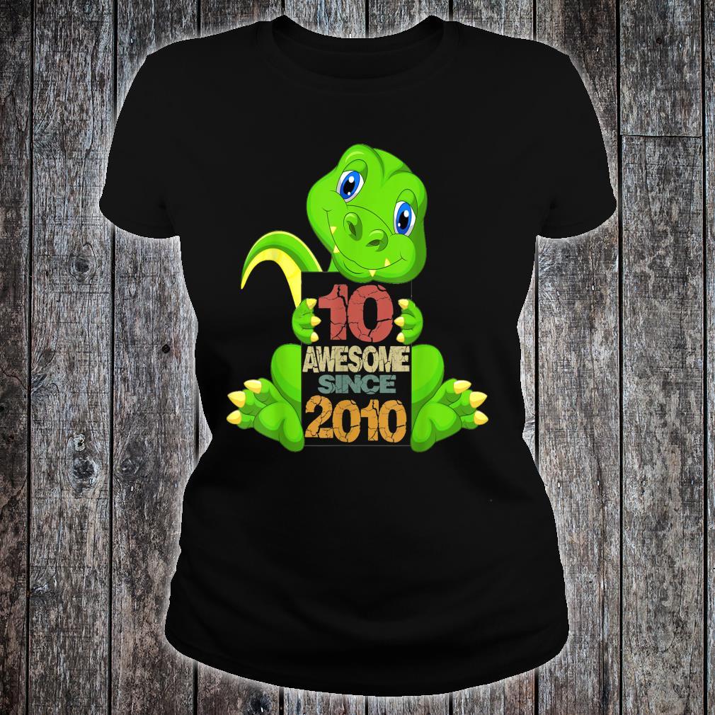 10th Birthday Awesome Sine 2010 Dinosaur 10 Years Old Shirt ladies tee