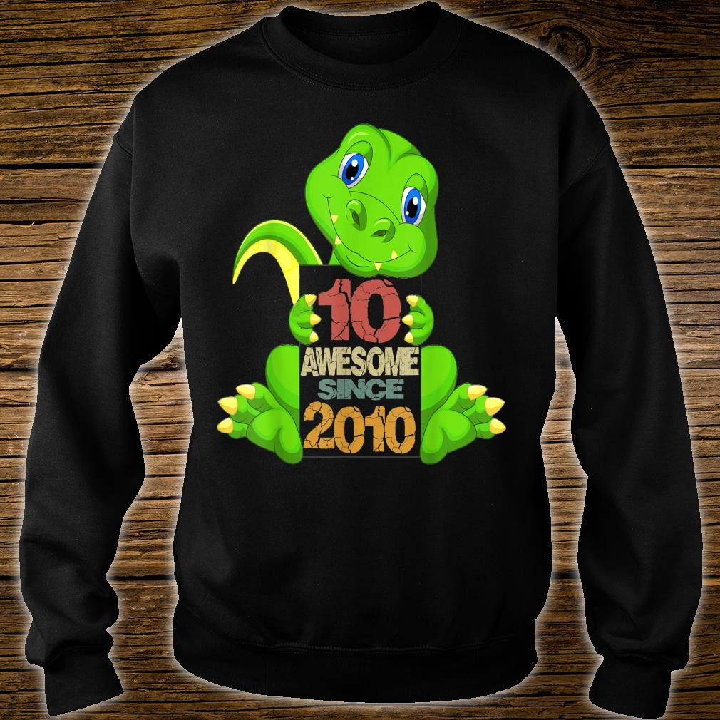 10th Birthday Awesome Sine 2010 Dinosaur 10 Years Old Shirt sweater