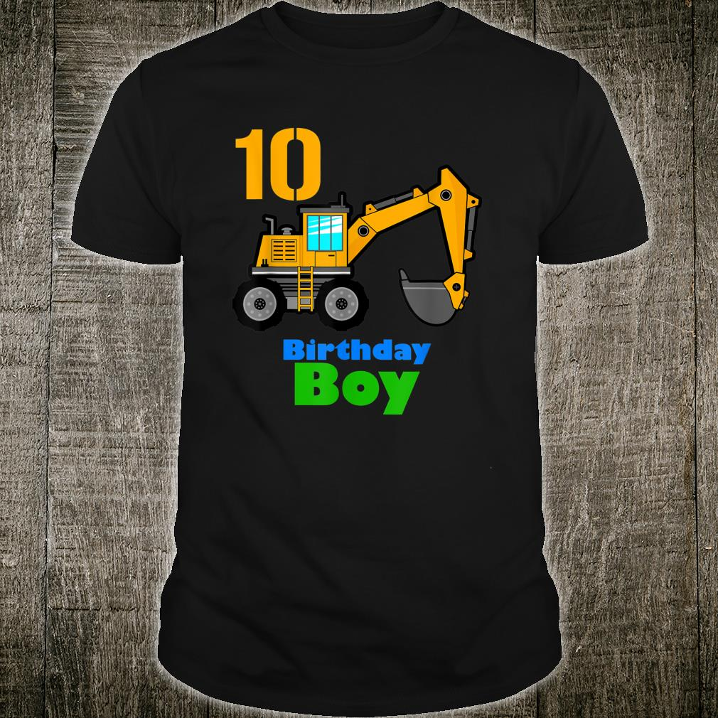 10th Birthday Excavator 10 Toddler Boy Dig Shirt