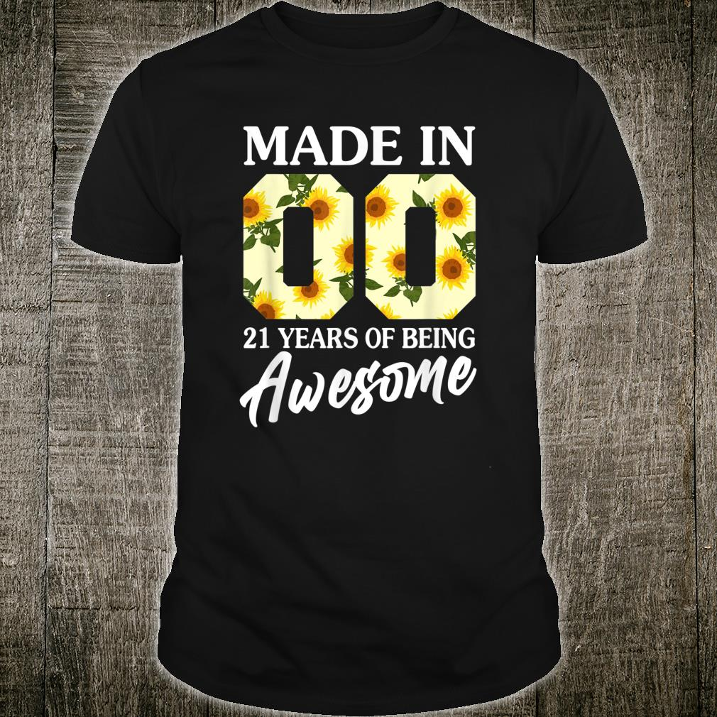 21 Year Old Girl Sunflower 21st Birthday Born In 2000 Shirt