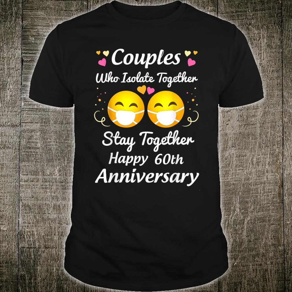 60th Wedding Anniversary Quarantined Couple Shirt