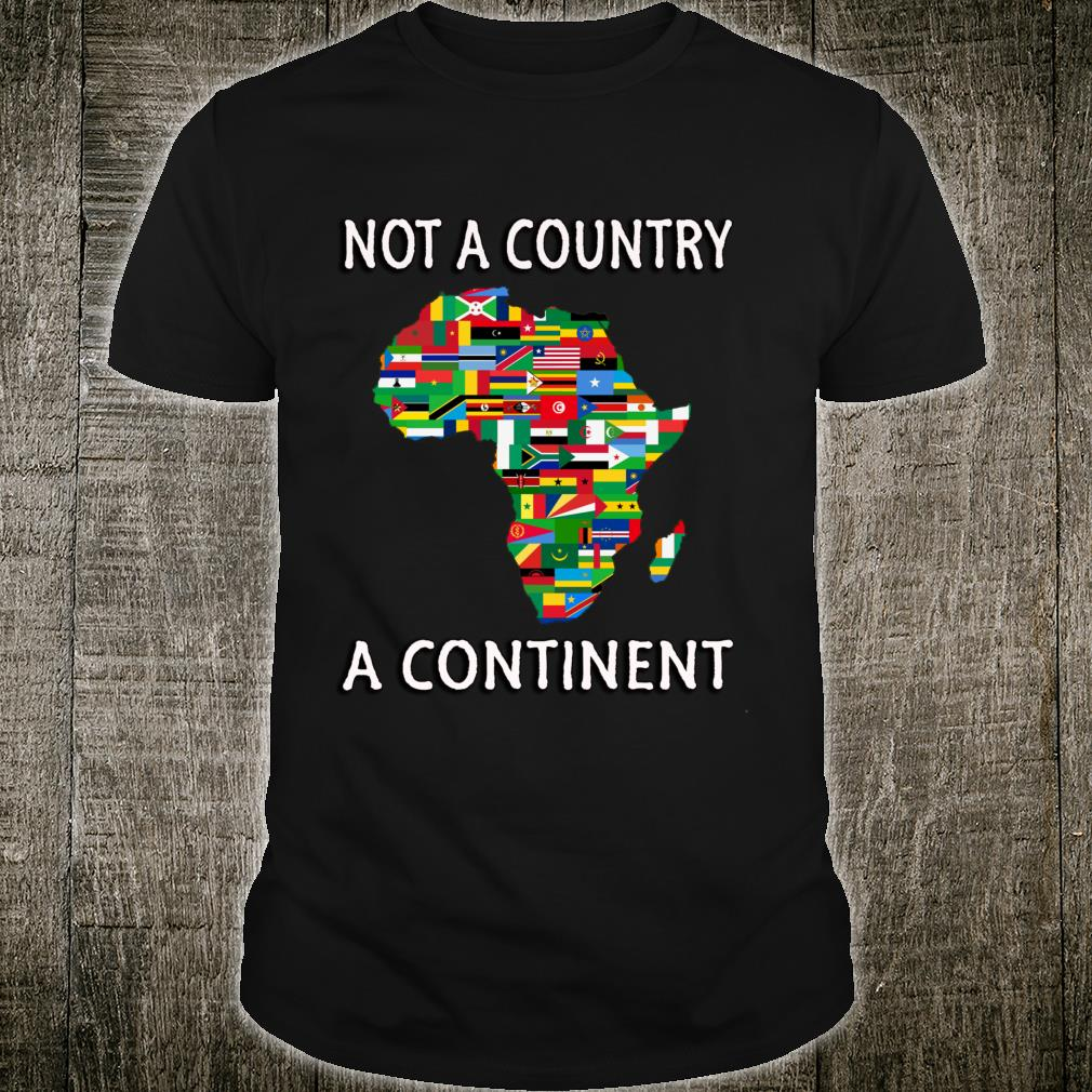 Africa Not A Country Shirt