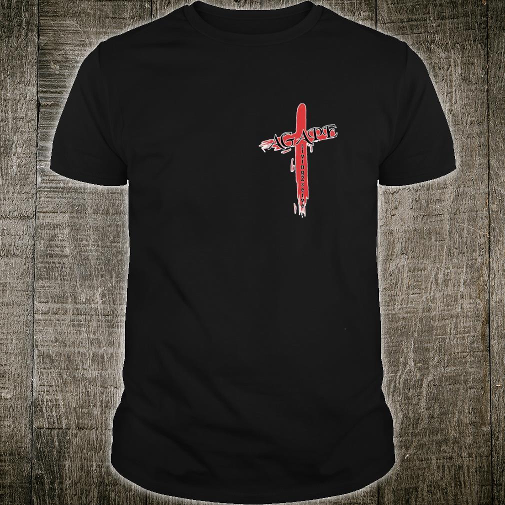 Agape the Greek word for God Love Christian Living2Serve Shirt