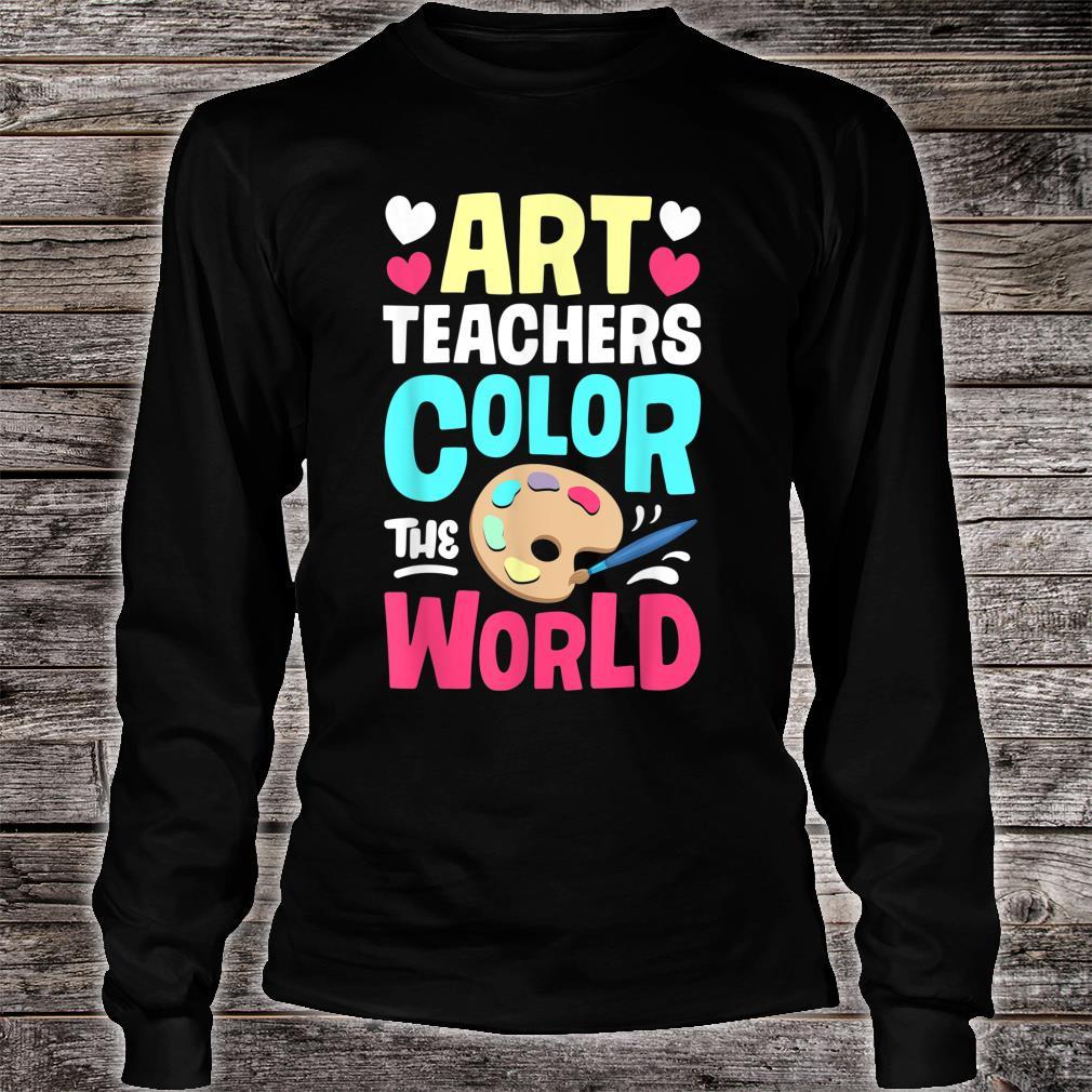 Art Teachers Color The World Artists Shirt long sleeved