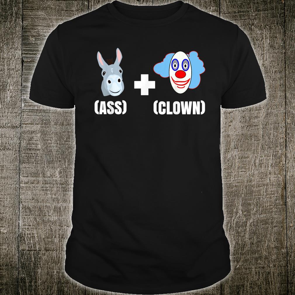 Ass Clown Ass Clownery Shirt