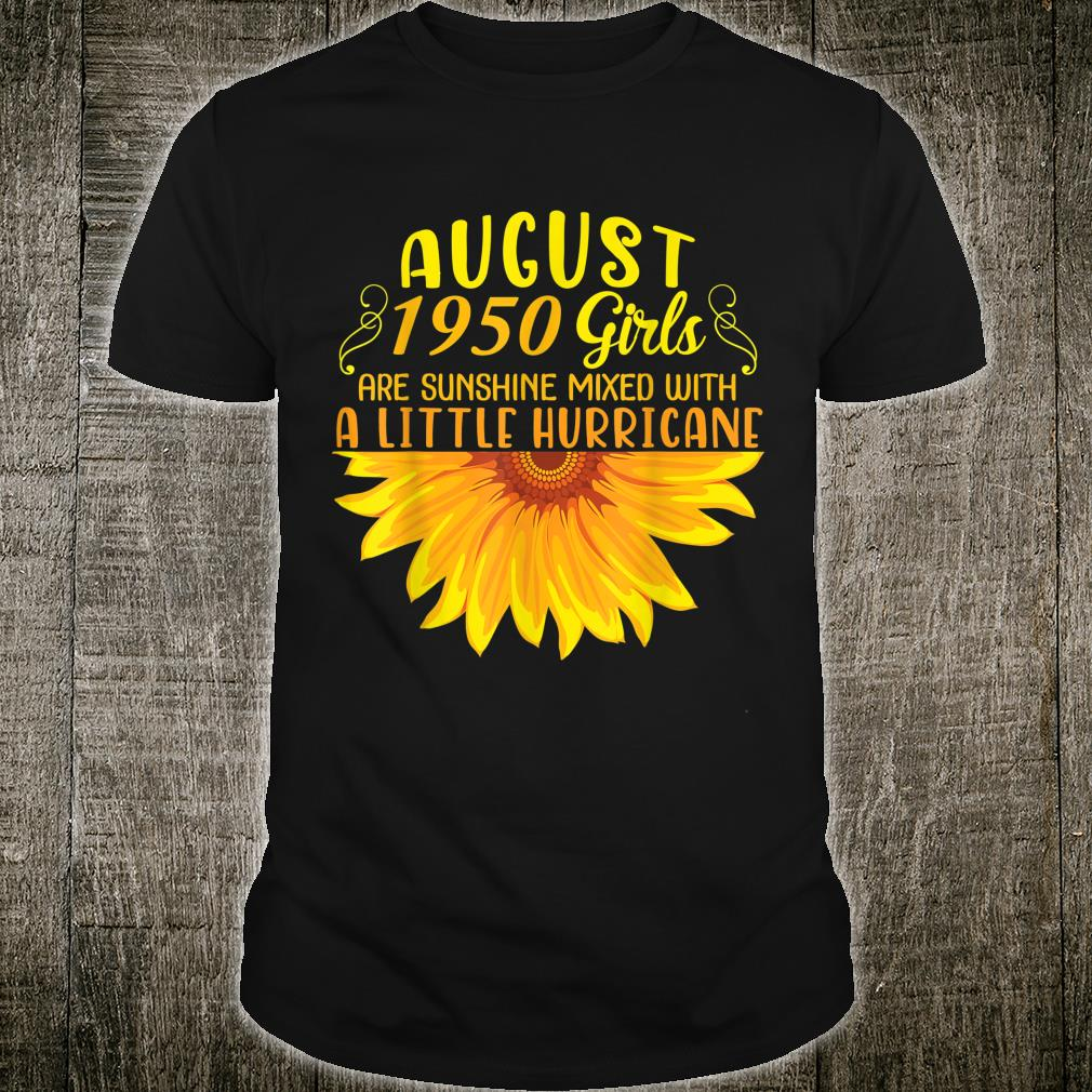 August 1950 Girls Are Sunshine Mixed With A Little Hurricane Shirt