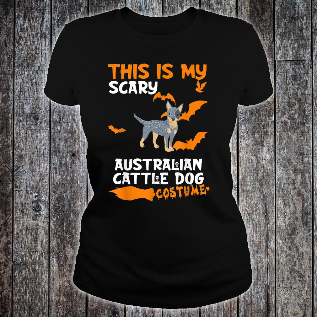 Australian Cattle Dog Costume Halloween Lazy Scary Dog Shirt ladies tee