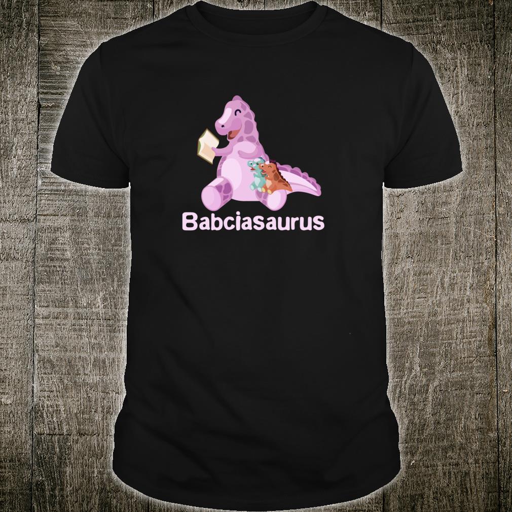 Babcia Babciasaurus Shirt