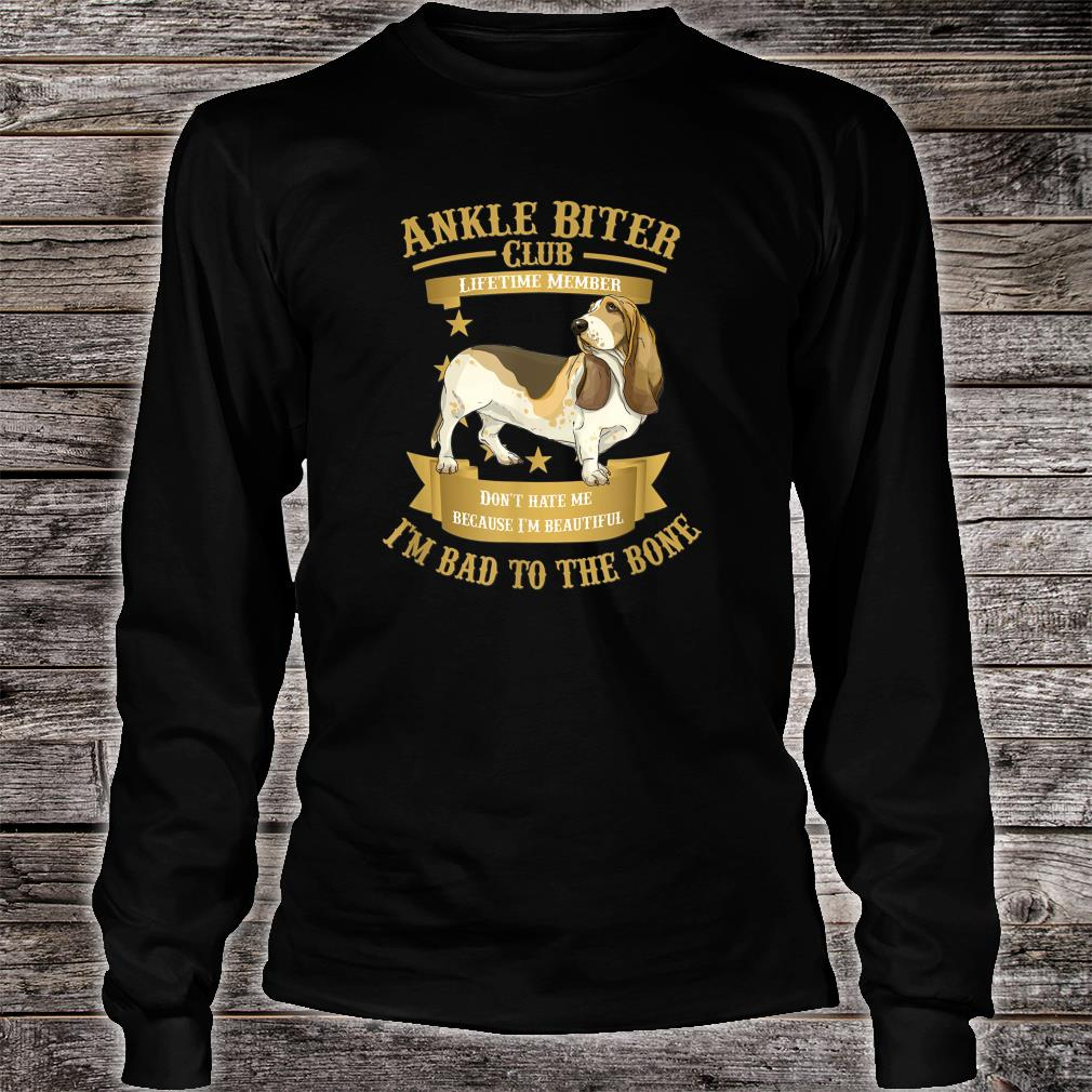 Basset Hound Puppy Dogs I'm Bad to the Bone Shirt long sleeved