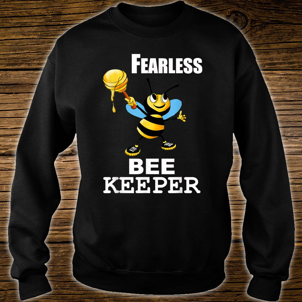 Bee Keeper Honey Bee Keeping Fearless Beekeeper Shirt sweater
