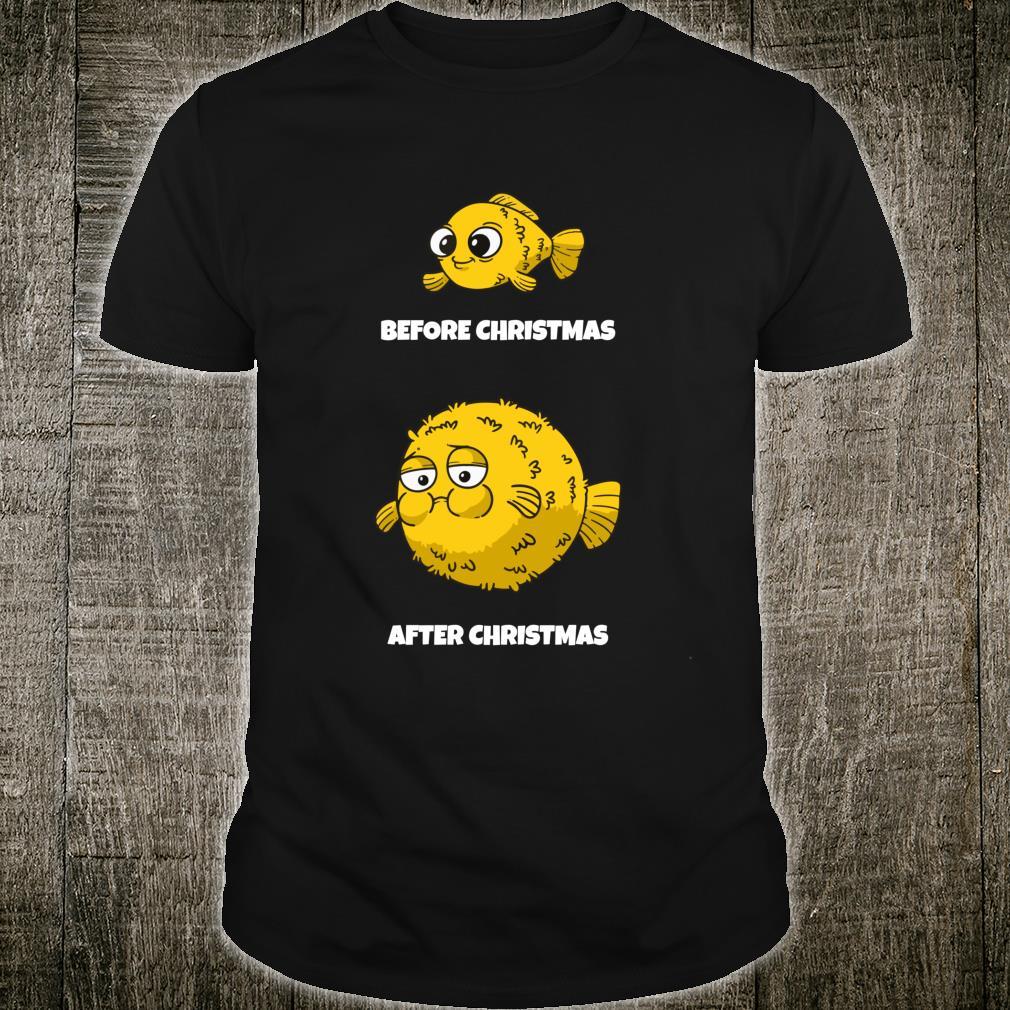 Before Christmas After Xmas I Christmas Calories Shirt