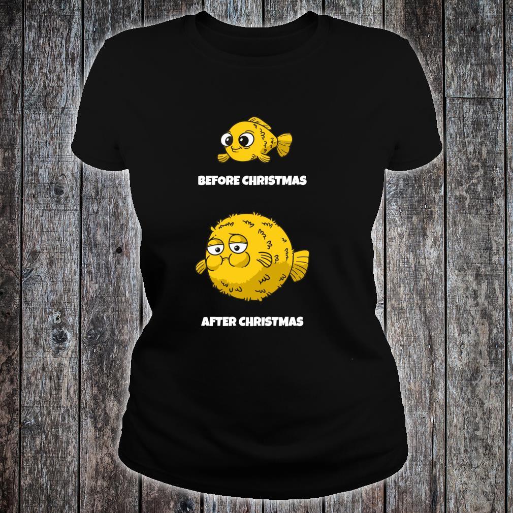 Before Christmas After Xmas I Christmas Calories Shirt ladies tee