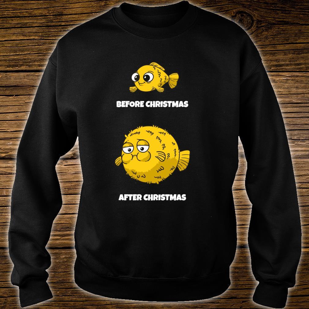 Before Christmas After Xmas I Christmas Calories Shirt sweater