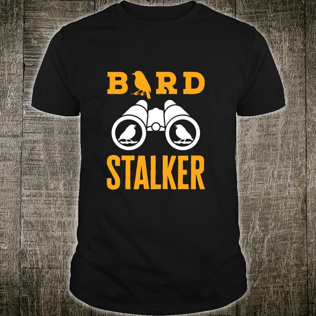 Bird Stalker Backyard Bird Watching Birding Birder Shirt