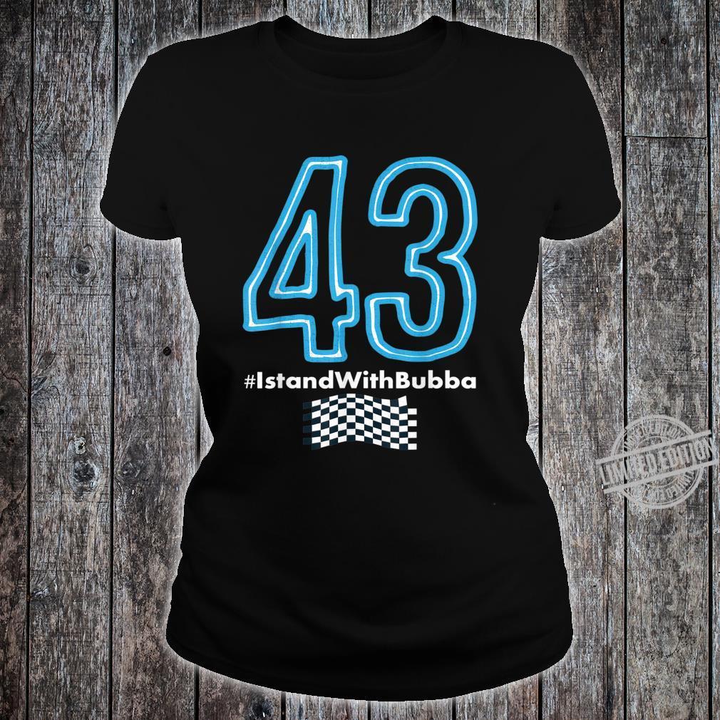 Bubba Wallace Shirt 43 Checkered Flag #istandwithbubba Shirt ladies tee