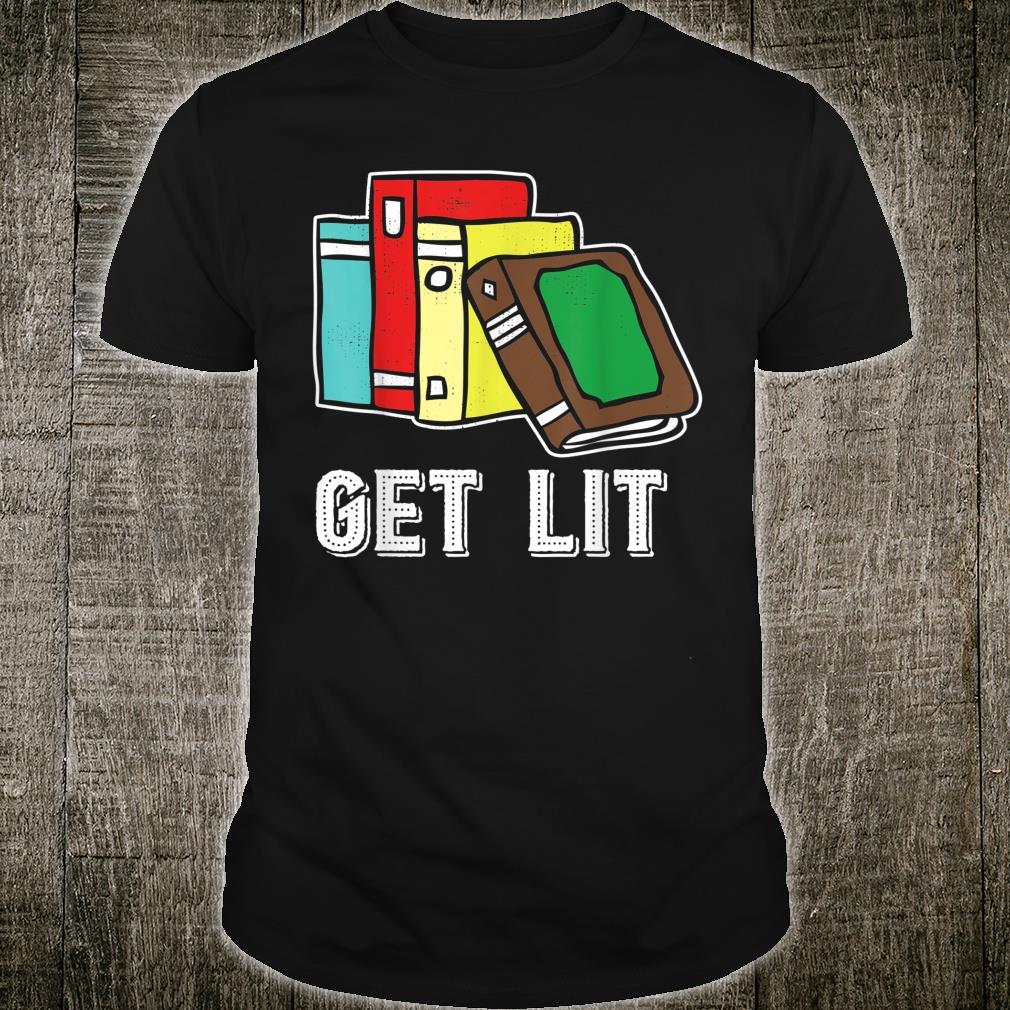 Buchgeschenk, Get Lit, Literarisches Geschenk, Buchliebhaber Shirt