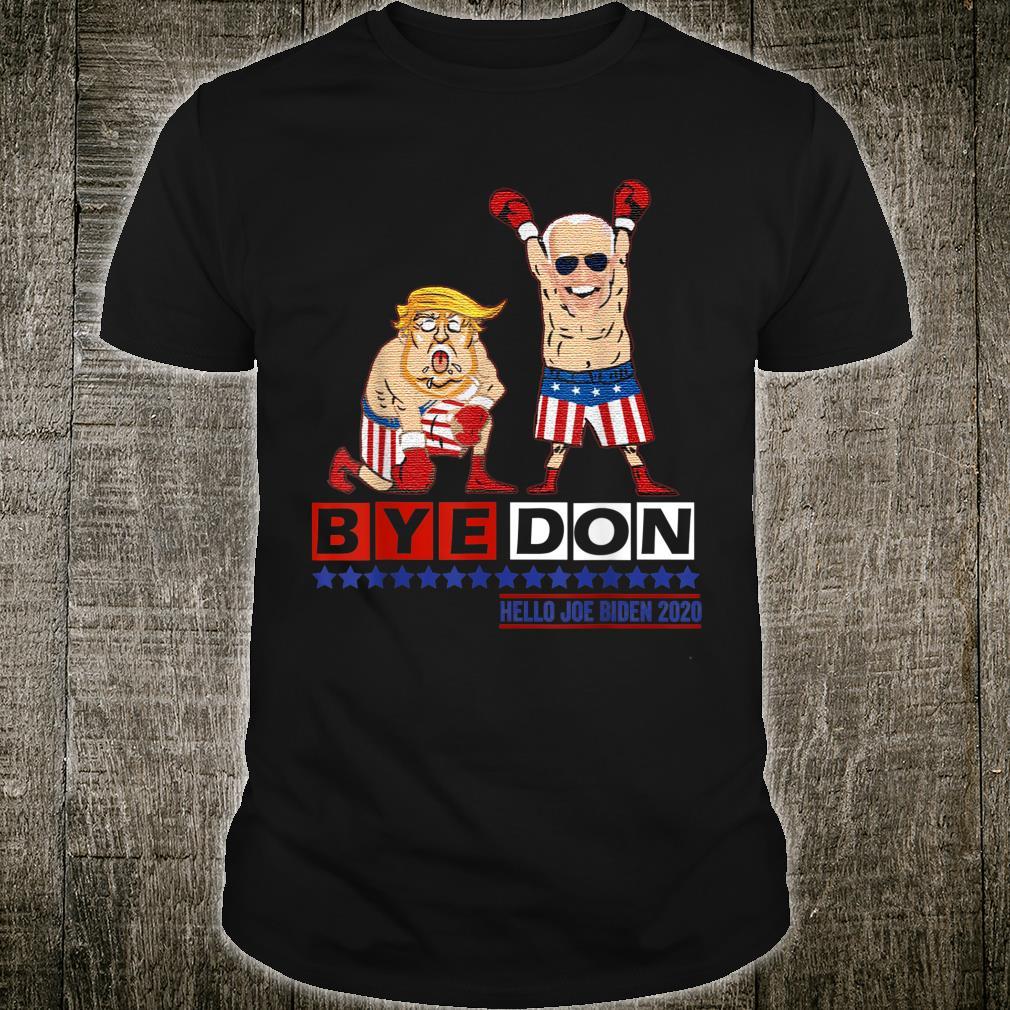 ByeDon Bye Don 2020 Political USA Victory Shirt