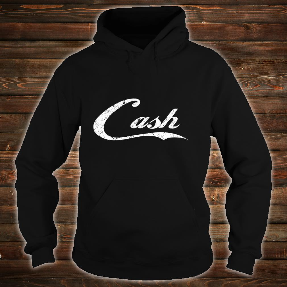 Cash Money distressed for the bar concert or street Shirt hoodie