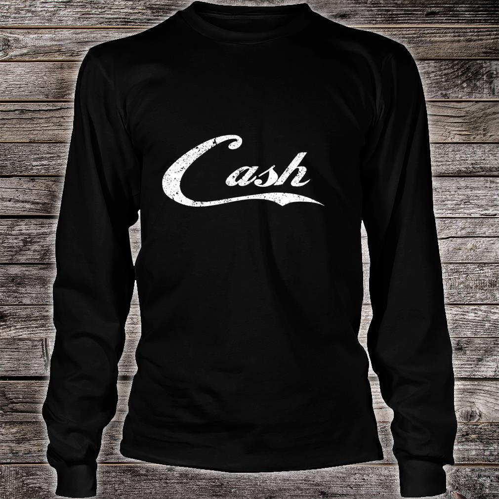 Cash Money distressed for the bar concert or street Shirt long sleeved