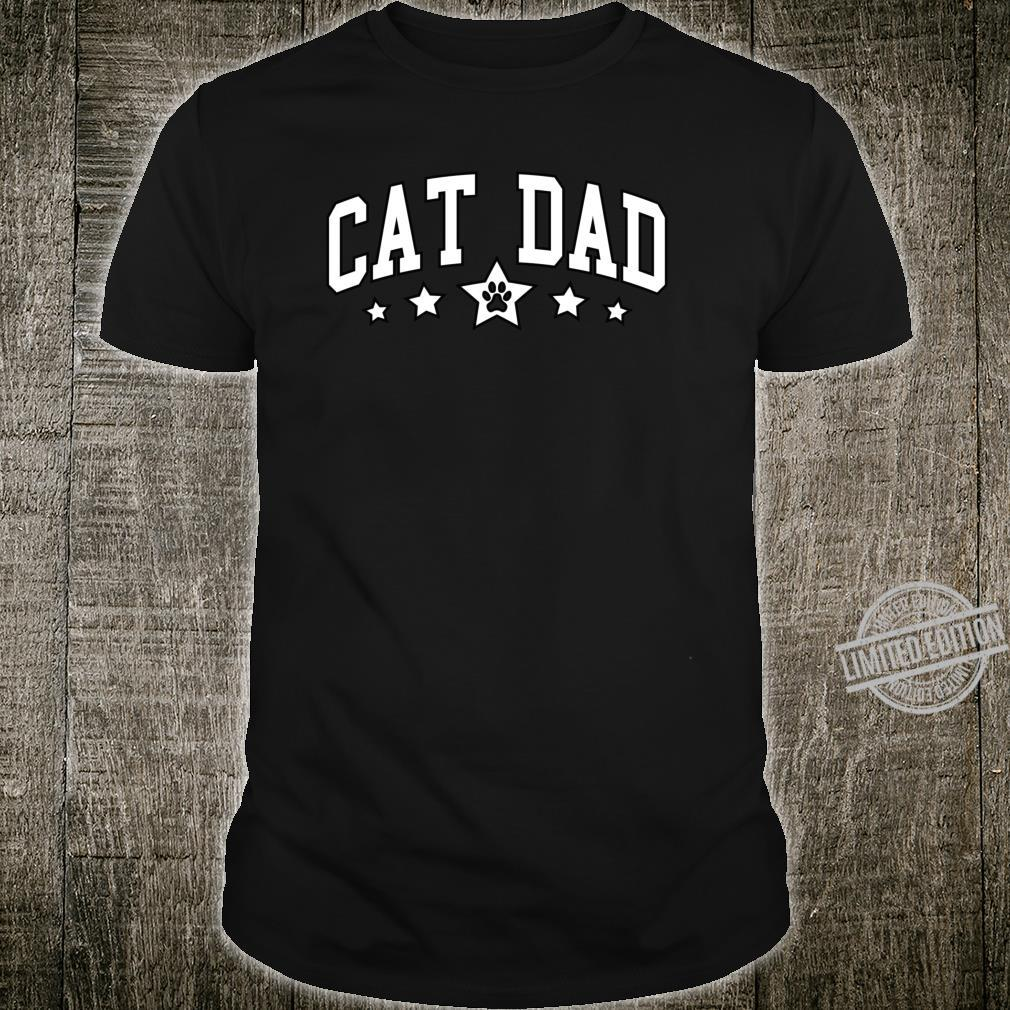 Cat Dad College Style Shirt
