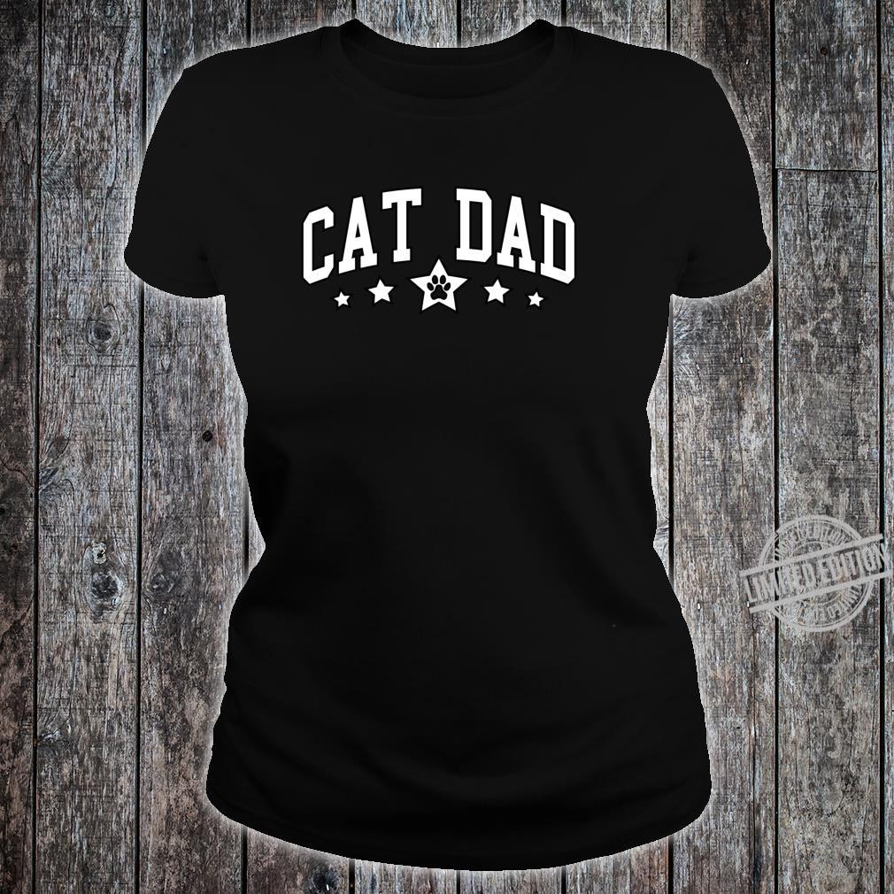 Cat Dad College Style Shirt ladies tee