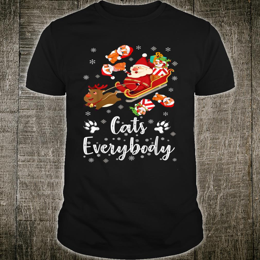 Cats For Everybody Cat Christmas Cat Christmas Shirt