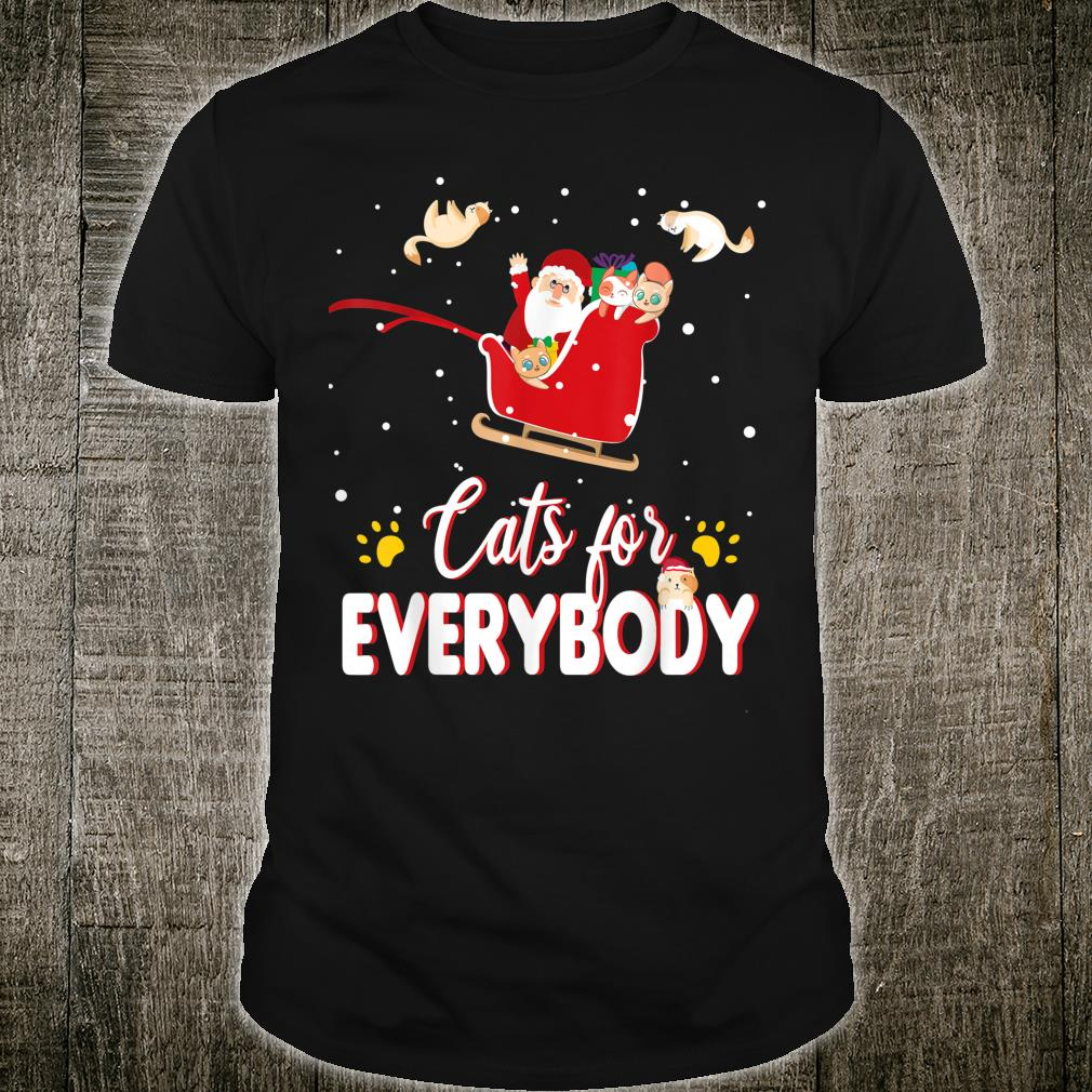 Cats for Everybody Christmas Cute Cat Shirt