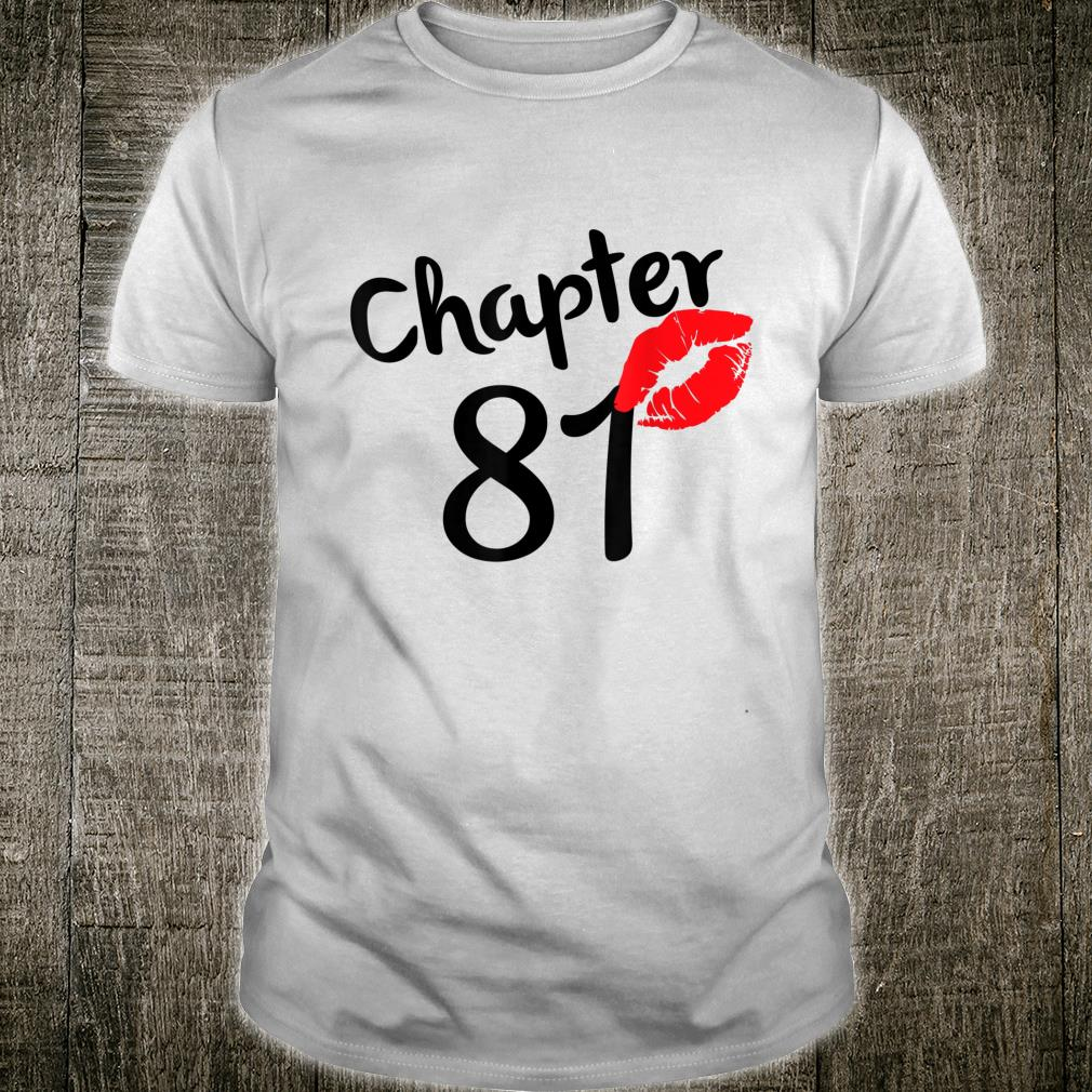 Chapter 81 years 81st Happy Birthday Lips Born In 1939 Shirt
