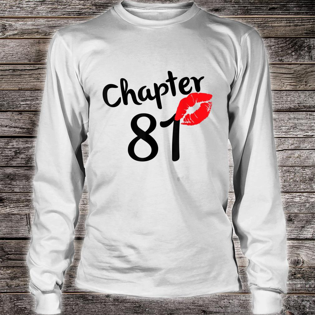 Chapter 81 years 81st Happy Birthday Lips Born In 1939 Shirt long sleeved