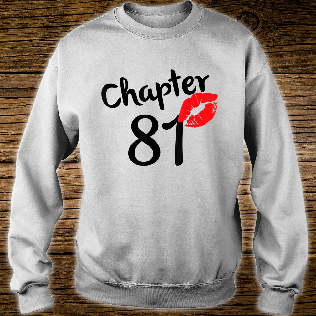 Chapter 81 years 81st Happy Birthday Lips Born In 1939 Shirt sweater