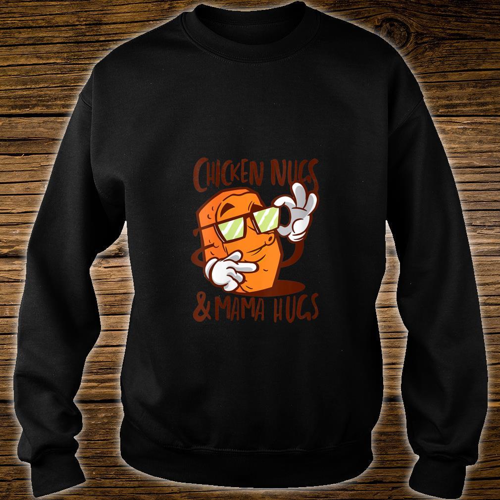 Chicken Nugs and Mama Hugs Chicken Nugget Shirt sweater