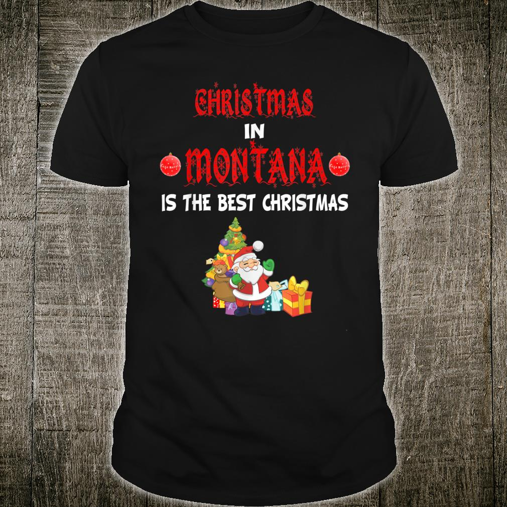 Christmas in Montana is the best Christmas Billings Butte Shirt
