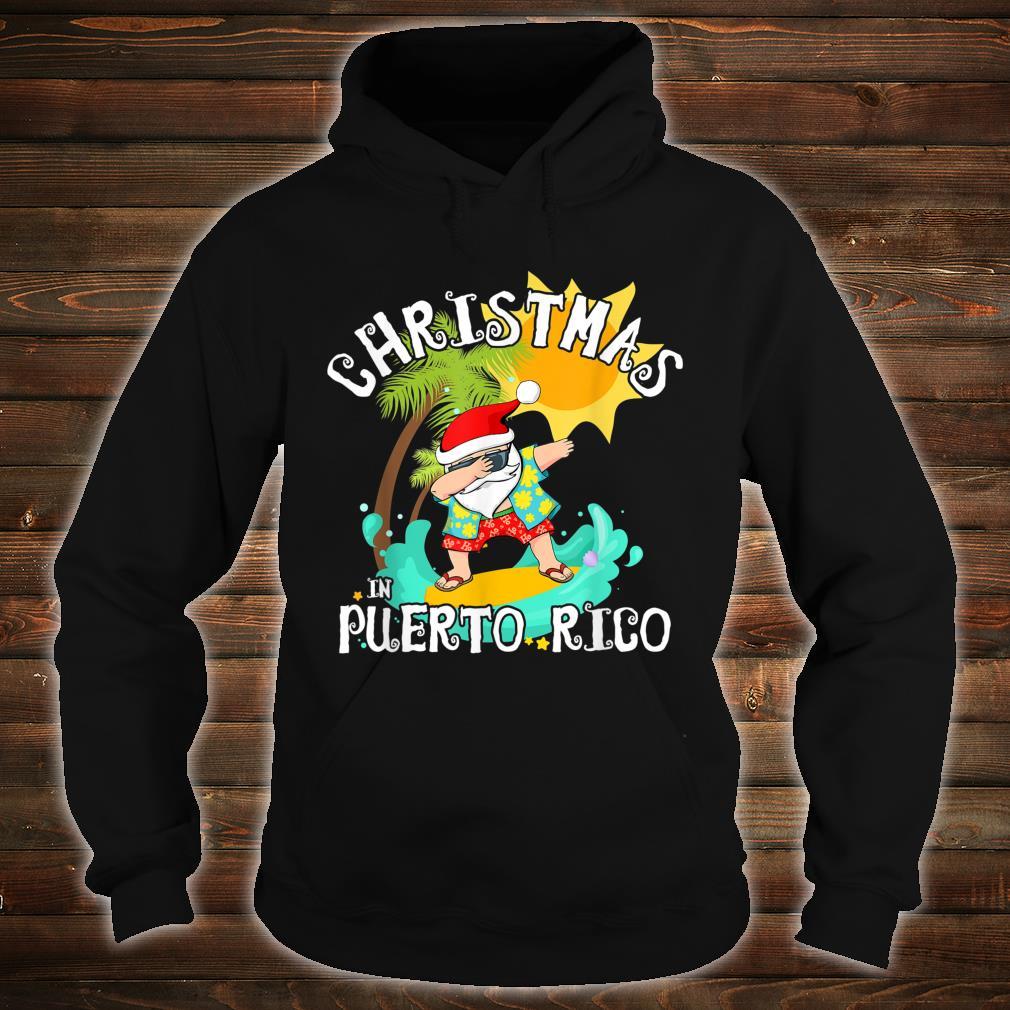 Christmas in Puerto Rico Dabbing Santa Family Vacation Shirt hoodie