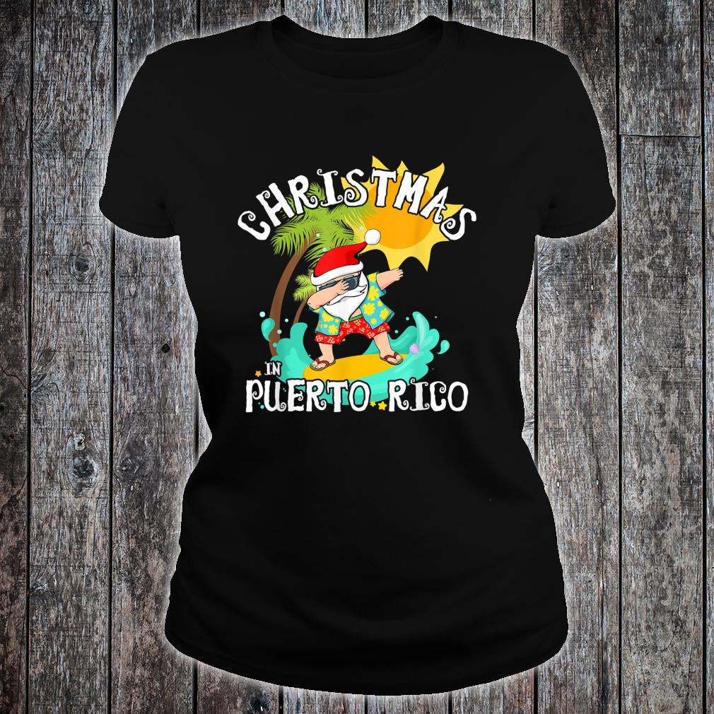Christmas in Puerto Rico Dabbing Santa Family Vacation Shirt ladies tee