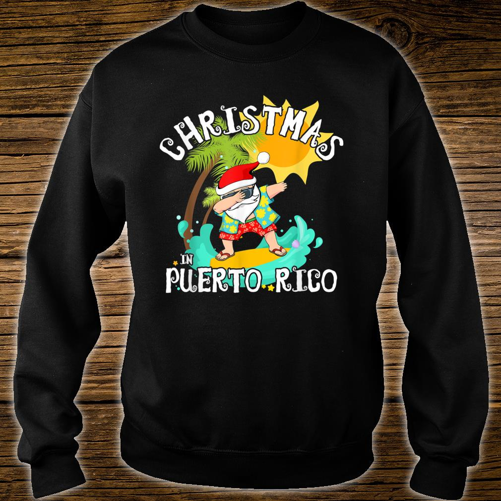 Christmas in Puerto Rico Dabbing Santa Family Vacation Shirt sweater