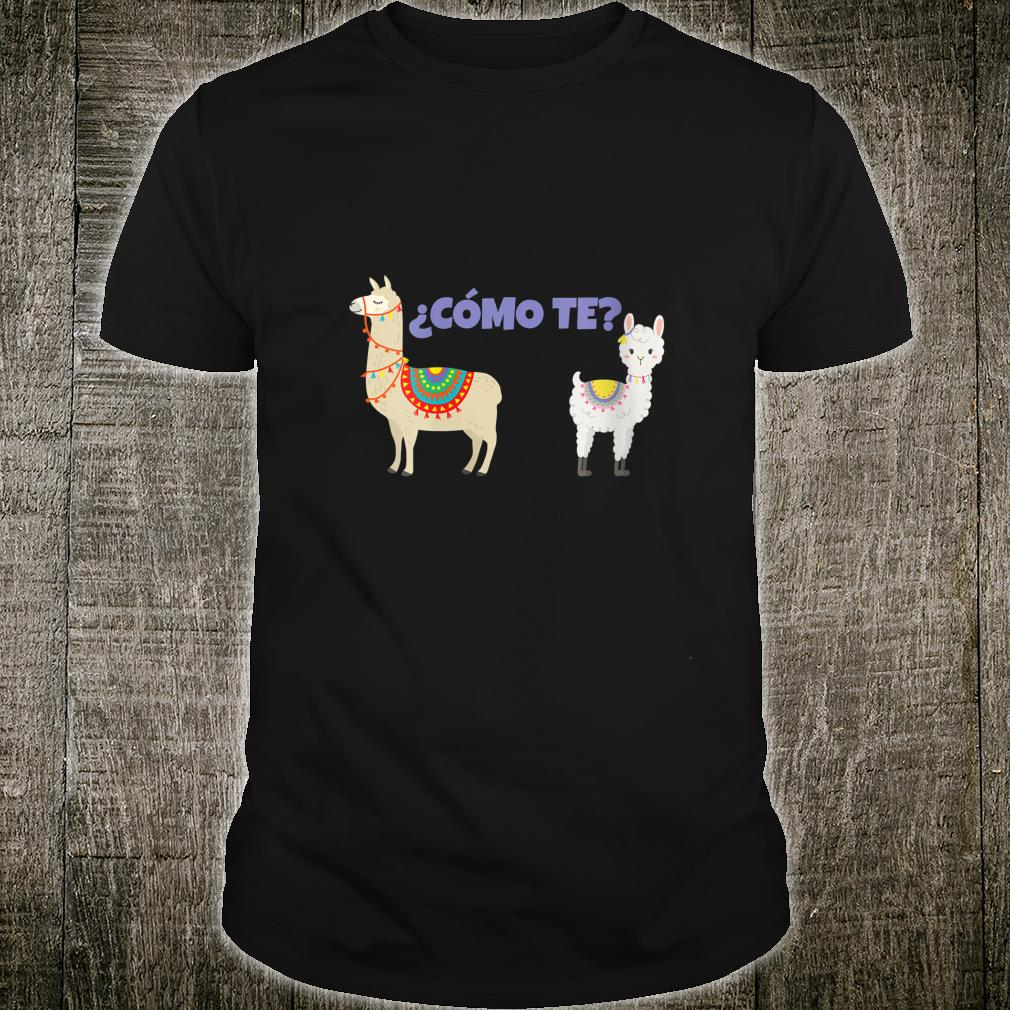 Cómo Te Llamas Spanish Alpaca Shirt