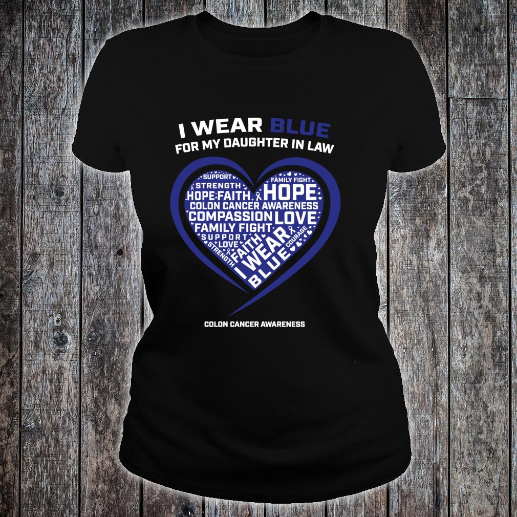 Colorectal Colon Cancer Awareness Products Daughter In Law Shirt ladies tee
