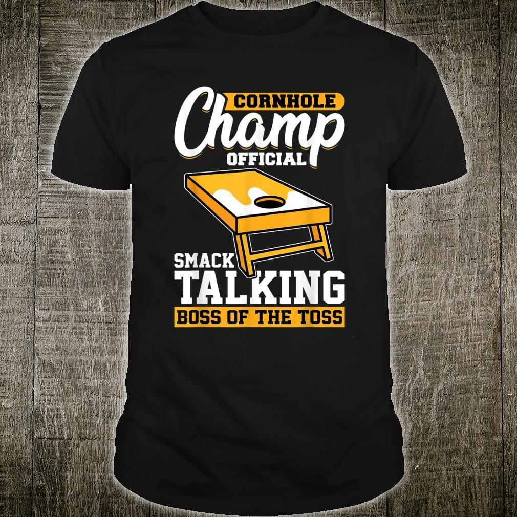 Cornhole Champion Official Smack Talking Boss Of The Toss Shirt