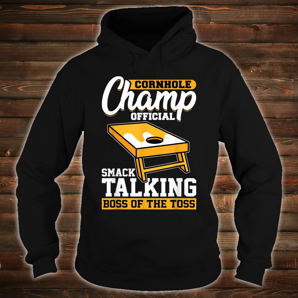 Cornhole Champion Official Smack Talking Boss Of The Toss Shirt hoodie