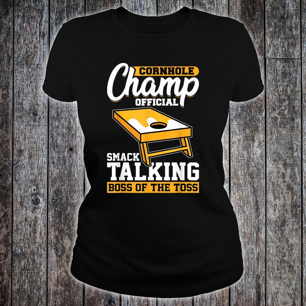 Cornhole Champion Official Smack Talking Boss Of The Toss Shirt ladies tee