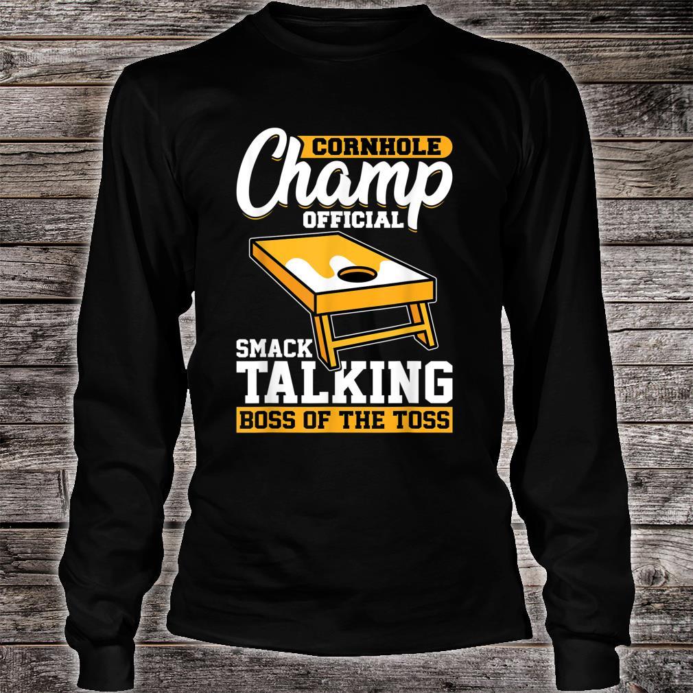 Cornhole Champion Official Smack Talking Boss Of The Toss Shirt long sleeved