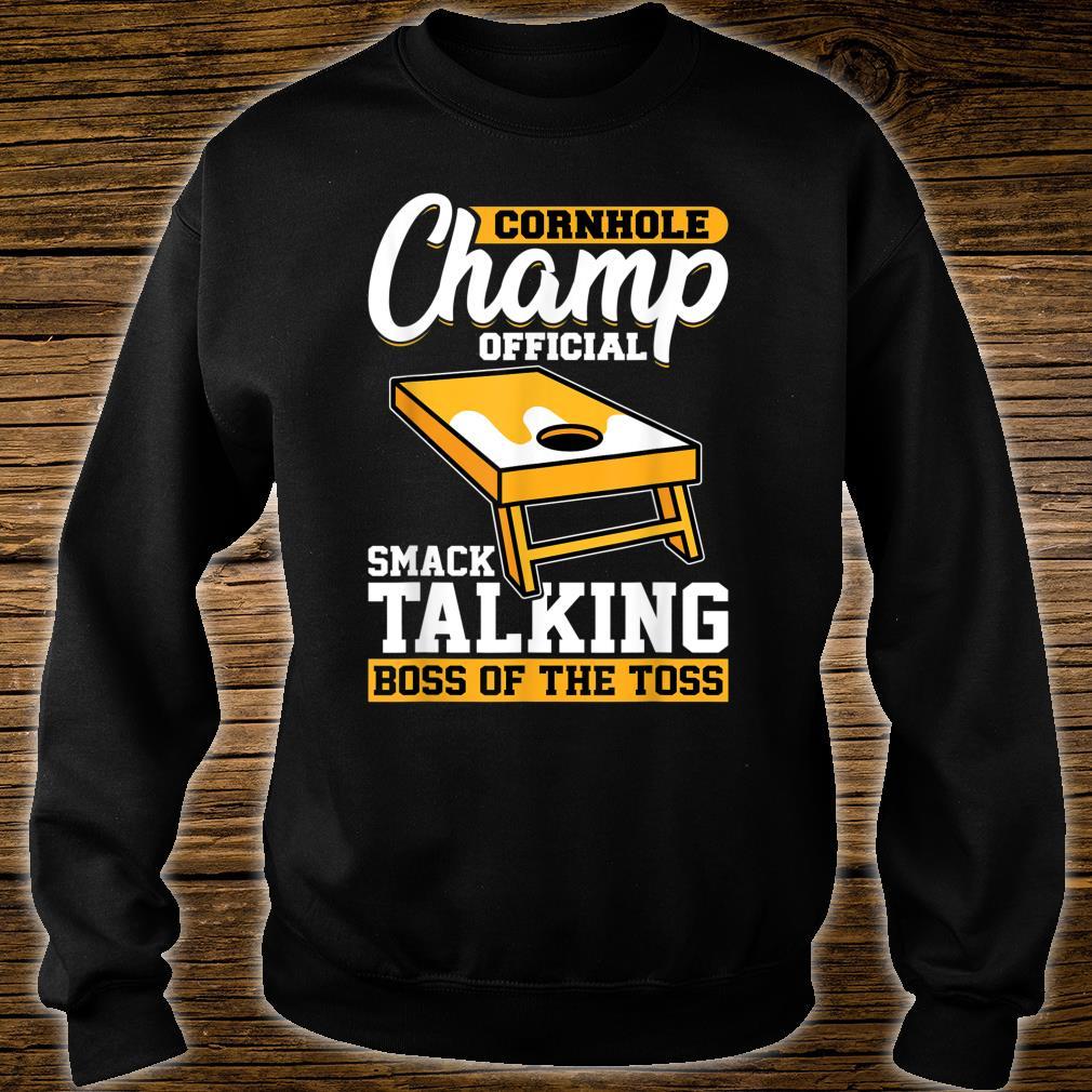 Cornhole Champion Official Smack Talking Boss Of The Toss Shirt sweater