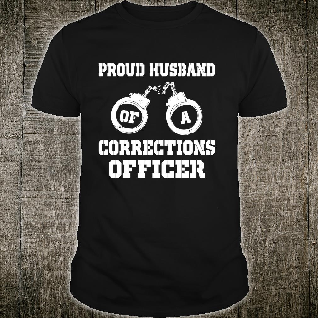 Corrections Officer Husband Proud Husband Shirt