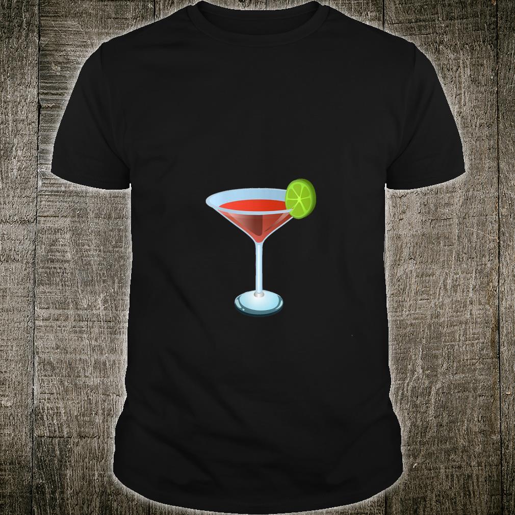Cosmo Cosmopolitan Martini Drink Shirt