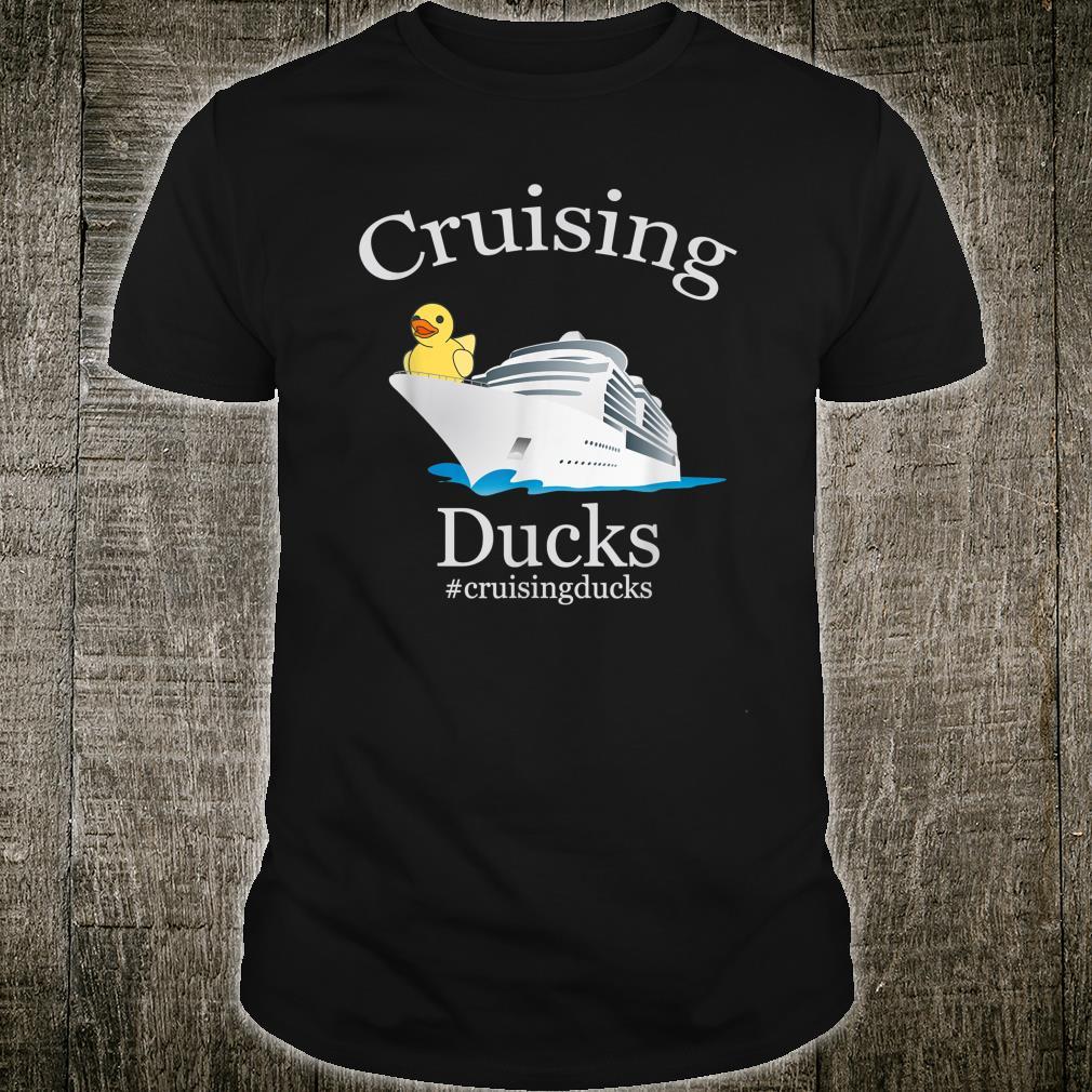 Cruising Ducks rubber duck #cruisingducks Shirt