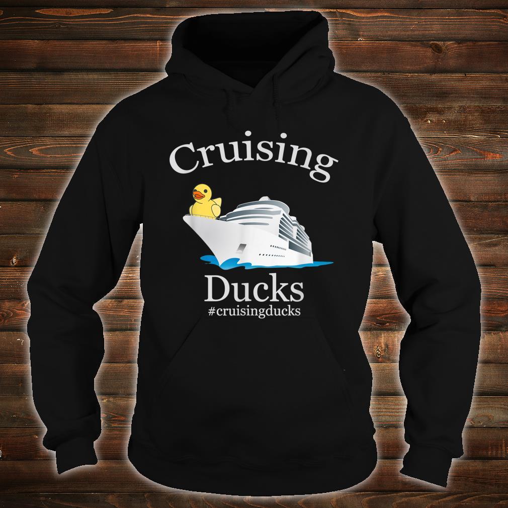 Cruising Ducks rubber duck #cruisingducks Shirt hoodie