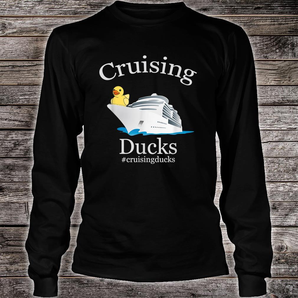 Cruising Ducks rubber duck #cruisingducks Shirt long sleeved