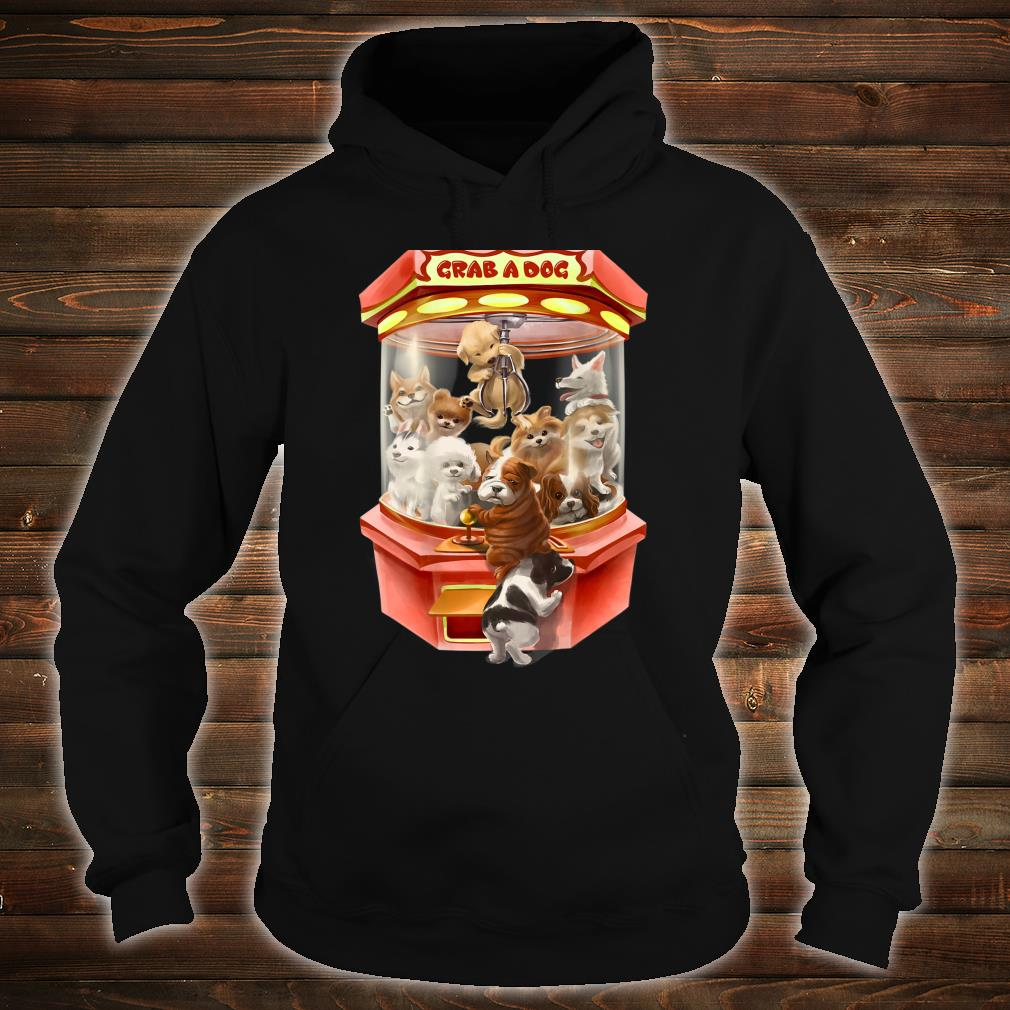 Cute Puppies Dog in Red Claw Machine Game Shirt hoodie
