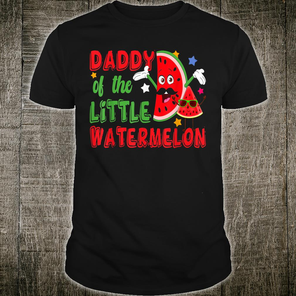 Daddy Of The Little Watermelon Cool Watermelon Family Shirt